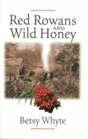 Red Rowans & Wild Honey