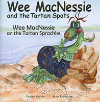 Wee Macnessie and the Tartan Spots: Wee Macnessie an the Tartan Sprackles