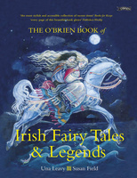 The O'Brien Book of Irish Fairy Tales and Legends