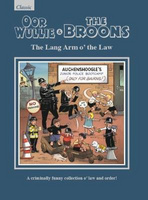 The Broons & Oor Wullie: The Lang Arm o' the Law