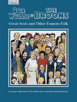 The Broons & Oor Wullie: Great Scots and Other Famous Folks