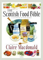 Food Bible: Claire Macdonald Scottish Food