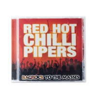 Red Hot Chilli Pipers:  Bagrock to the Masses: CD